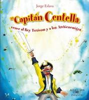 EL CAPITAN CENTELLA VENCE AL REY TOXICOM Y A LOS ARCHIENEMIGOS
