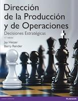 DIRECCION DE LA PRODUCCION Y DE OPERACIONES: DECISIONES ESTRATEGICAS 11ED.